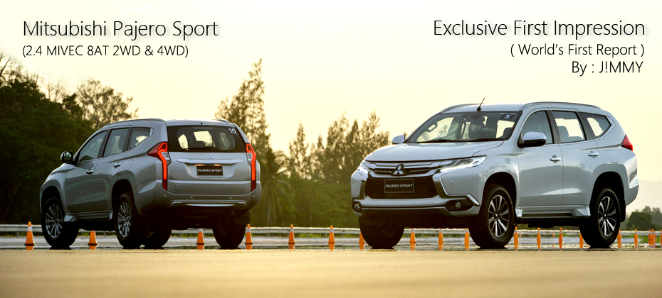 Exclusive First Impression : ทดลองขับ Mitsubishi Pajero Sport MY 2015 - 2016 (World's First Report)